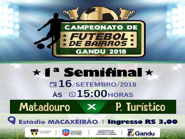 Primeira semifinal do Campeonato de Bairros acontece neste domingo.