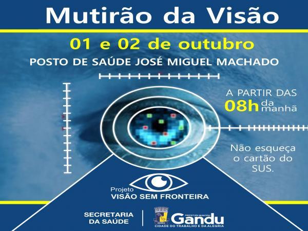 """Prefeitura de Gandu e Secretaria Municipal da Saúde realizam o projeto """"Visão sem Fronteiras""""."""