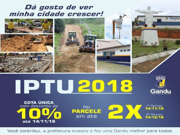 Prefeitura de Gandu lança campanha do IPTU 2018.