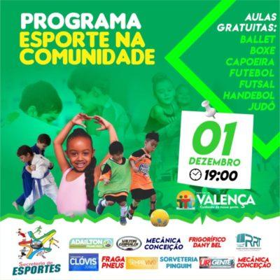 Programa esporte na comunidade será lançado em Valença neste sábado dia 01/12.