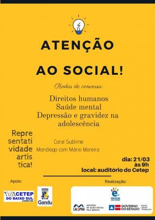 """Projeto Escolas Culturais promove evento """"Atenção ao Social"""" no auditório do CETEP"""