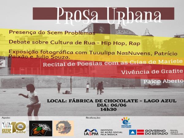 Prosa Urbana: Debate sobre Cultura de Rua acontecerá na Fábrica de Chocolate nesta quinta, (6).