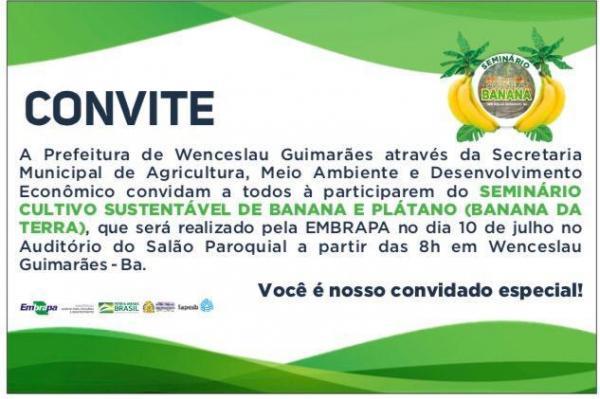 Prefeitura de Wenceslau Guimarães convida à todos para participar do Seminário Cultivo Sustentável de Banana e Plátano