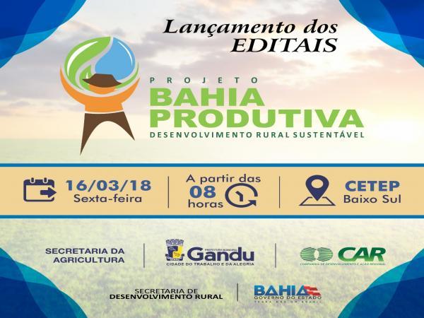 Prefeitura de Gandu e Governo do Estado lançam editais de apoio a agricultores do município.