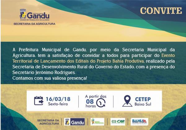 Gandu: Prefeito convida população para lançamento do
