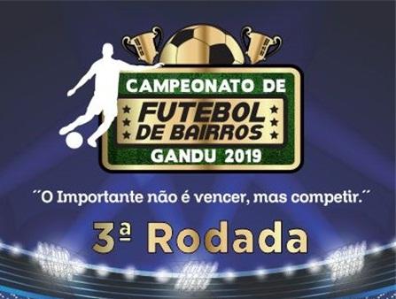 Gandu: 3ª rodada do Campeonato de Bairros acontece neste domingo (18).