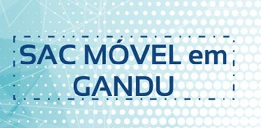 SAC Móvel realiza atendimentos em Gandu nos dias 19 e 20