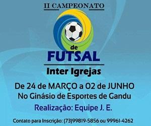 Gandu: Cerimônia de abertura do 2ª Campeonato de Futsal acontece neste sábado, (24).