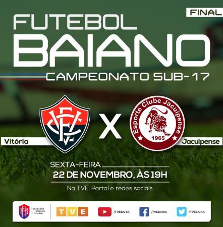 Vítória e Jacuipense disputam título do Baianão Sub-17 ao vivo na TVE