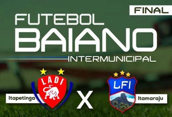 Campeonato Intermunicipal : Itapetinga e Itamaraju na final