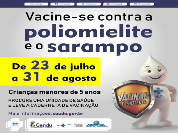 Secretaria da Saúde de Gandu inicia campanha de vacinação contra a Pólio e o Sarampo.