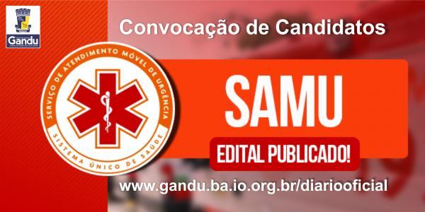 Prefeitura de Gandu convoca candidatos ao Processo Seletivo REDA do SAMU.